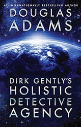 Dirk Gently's Holistic Detective Agency Dirk Gently's books in Order