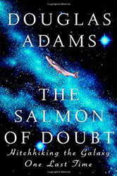 The Salmon of Doubt: Hitchhiking the Galaxy One Last Time Dirk Gently's books in Order