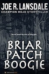 Briar Patch Boogie Hap and Leonard Books in Order