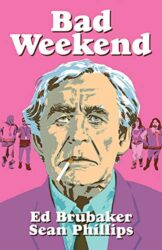 Cover Bad Weekend From Criminal by Ed Brubaker et Sean Phillips