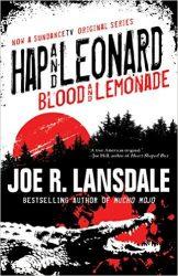 Blood and Lemonade Hap and Leonard Books in Order
