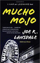 Mucho Mojo Hap and Leonard Books in Order