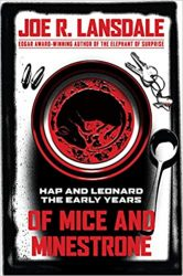 Of Mice and Minestrone Hap and Leonard Books in Order