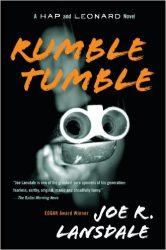 Rumble Tumble Hap and Leonard Books in Order