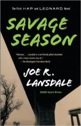 Savage Season Hap and Leonard Books in Order