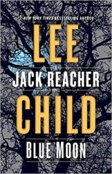 Blue Moon - Jack Reacher Book Series In Order by Lee Child