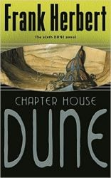 Chapterhouse: Dune - Dune Reading Order