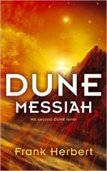 Dune Messiah - Dune Reading Order