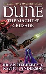 The Machine Crusade - Dune Reading Order