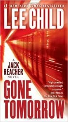 Gone Tomorrow - Jack Reacher Book Series In Order by Lee Child