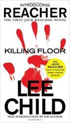 Killing Floor - Jack Reacher Book Series In Order by Lee Child