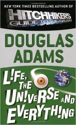 Life, the Universe and Everything The Hitchhiker's Guide to the Galaxy Books in Order: