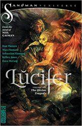Lucifer Vol. 2 The Divine Tragedy The Sandman Universe