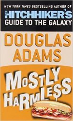 Mostly Harmless The Hitchhiker's Guide to the Galaxy Books in Order:
