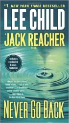 Never Go Back - Jack Reacher Book Series In Order by Lee Child