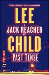 Past Tense - Jack Reacher Book Series In Order by Lee Child