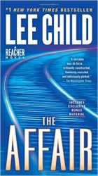 The Affair - Jack Reacher Book Series In Order by Lee Child