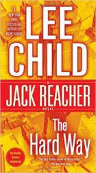 The Hard Way - Jack Reacher Book Series In Order by Lee Child