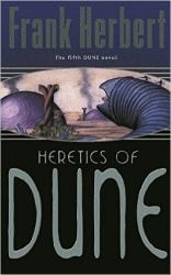Heretics of Dune - Dune Reading Order