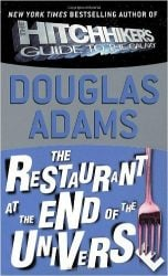 The Restaurant at the End of the Universe The Hitchhiker's Guide to the Galaxy Books in Order: