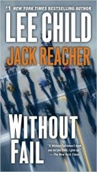 Without Fail - Jack Reacher Book Series In Order by Lee Child