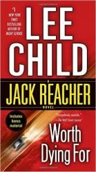 Worth Dying For - Jack Reacher Book Series In Order by Lee Child