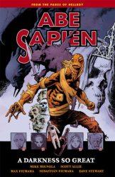 Abe Sapien: A Darkness So Great - Hellboy BPRD Reading order