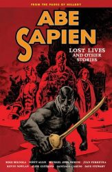 Abe Sapien: Lost Lives And Other Stories - Hellboy BPRD Reading order