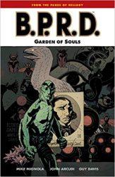 B.P.R.D.: Garden of Souls - Hellboy BPRD Reading order