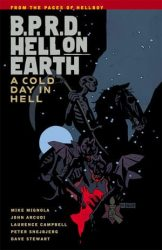 B.P.R.D.: Hell on Earth: A Cold Day in Hell - Hellboy BPRD Reading order