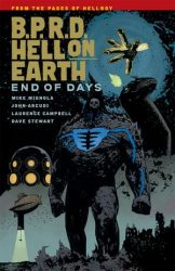B.P.R.D.: Hell on Earth: End of Days - Hellboy BPRD Reading order