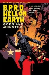 B.P.R.D.: Hell on Earth: Gods and Monsters - Hellboy BPRD Reading order