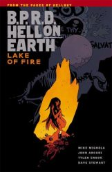 B.P.R.D.: Hell on Earth: Lake of Fire - Hellboy BPRD Reading order