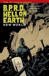 B.P.R.D.: Hell on Earth: New World - Hellboy BPRD Reading order