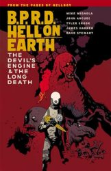B.P.R.D.: Hell on Earth: The Devil's Engine & The Long Death - Hellboy BPRD Reading order