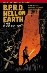 B.P.R.D.: Hell on Earth: The Exorcist - Hellboy BPRD Reading order