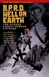 B.P.R.D.: Hell on Earth: The Pickens County Horror & Others - Hellboy BPRD Reading order