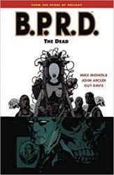 B.P.R.D.: The Dead - Hellboy BPRD Reading order