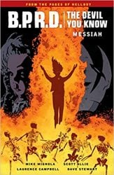 B.P.R.D.: The Devil You Know: Messiah - Hellboy BPRD Reading order