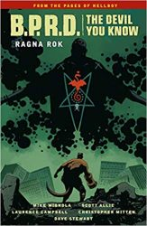 B.P.R.D.: The Devil You Know: Ragna Rok - Hellboy BPRD Reading order
