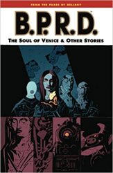 B.P.R.D.: The Soul of Venice & Other Stories - Hellboy BPRD Reading order