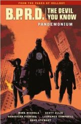 B.P.R.D.: The Devil You Know: Pandemonium - Hellboy BPRD Reading order
