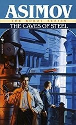 The Caves of Steel - Foundation Books in Order