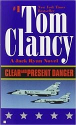Clear and Present Danger, by Tom Clancy - Jack Ryan Books in Order