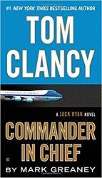 Commander in Chief, by Tom Clancy - Jack Ryan Books in Order