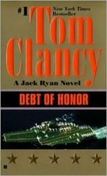 Debt of Honor, by Tom Clancy - Jack Ryan Books in Order