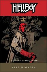 Hellboy: The Right Hand of Doom - Hellboy BPRD Reading order