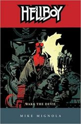 Hellboy: Wake the Devil - Hellboy BPRD Reading order