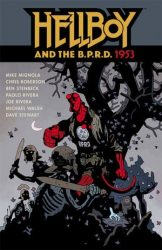 Hellboy and the B.P.R.D.: 1953 - Hellboy BPRD Reading order