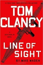 Line of Sight, by Mike Maden - Jack Ryan Books in Order